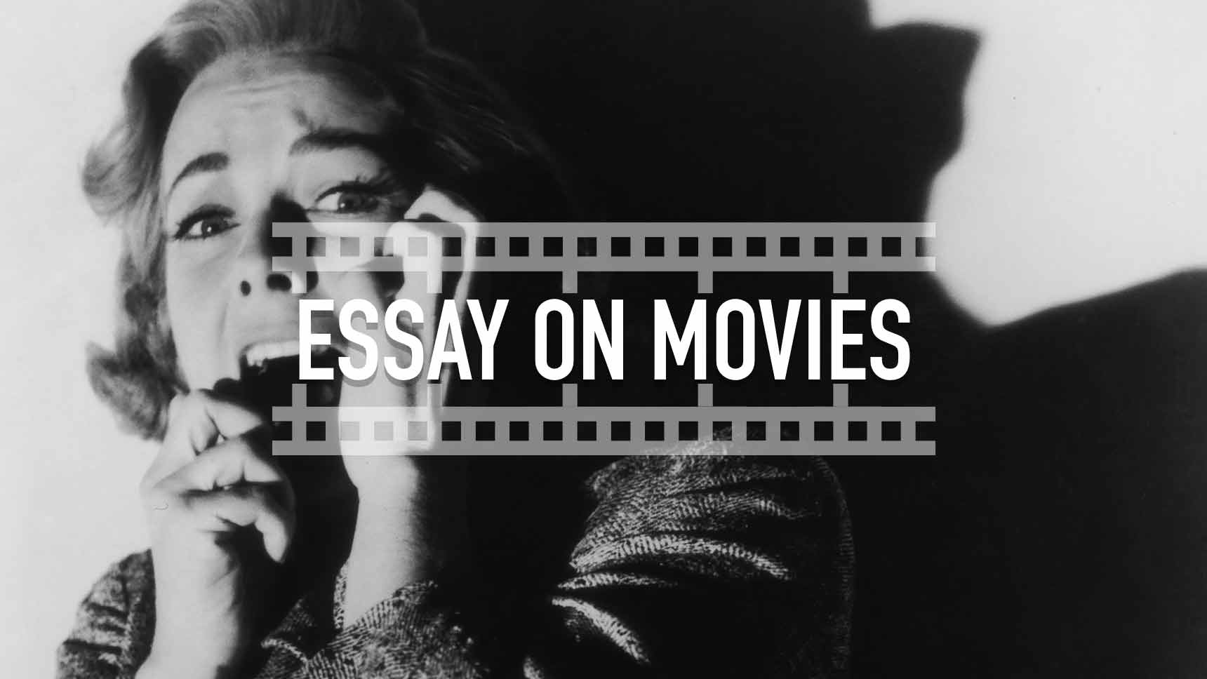 Essay on Movies: Topics, Outline, Tips
