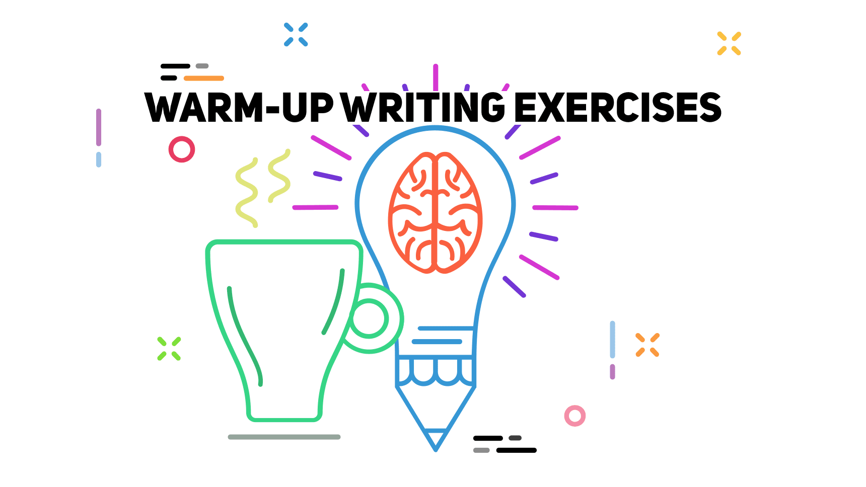 Creative Warm-up Writing Exercises, Activities and Prompts